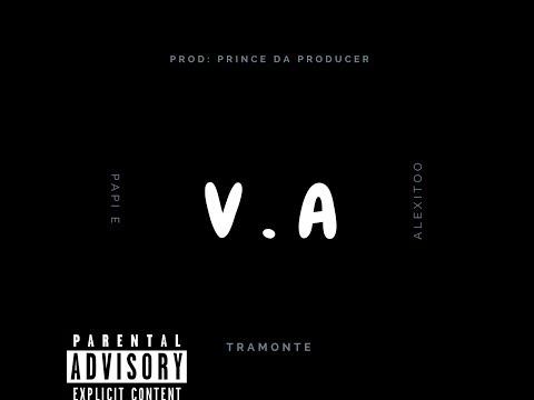 Tramonte  VA   ft. Papi E , Alexitoo