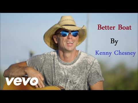 Better Boat By Kenny Chesney [HD]{Audio} Best Song 2018 , 2019
