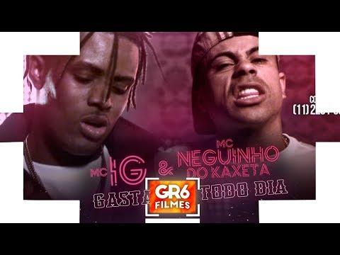 MC IG e MC Neguinho do Kaxeta - Gastando Todo Dia (GR6 Filmes) Djay W