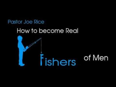 Sermon: Becoming Real Fishers Of Men