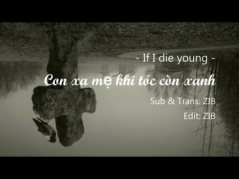 [FrZIB2M-01] [Vietsub] If I die young - The Band Perry - Lyrics