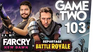 Far Cry: New Dawn, Apex Legends, Anno 1800 | Game Two #103