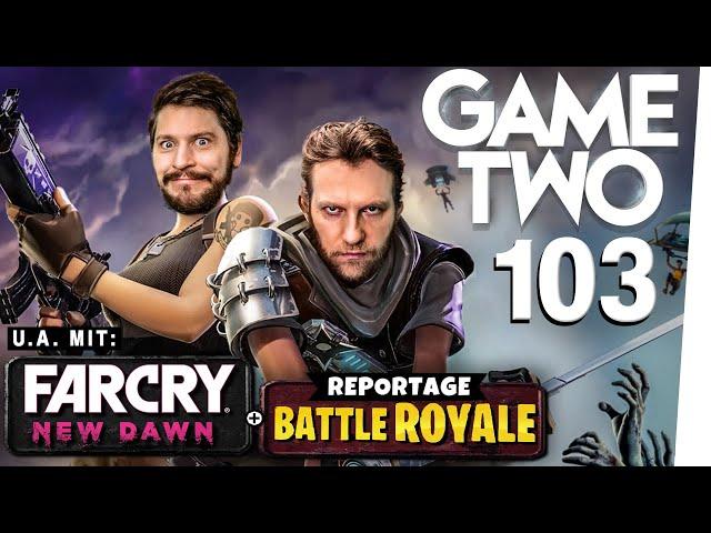 Far Cry: New Dawn, Apex Legends, Anno 1800 | Game Two #103