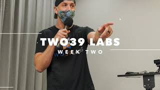 TWO39 LABS: WEEK TWO