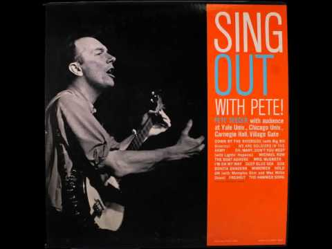 Pete Seeger - Sing Out With Pete (full album)