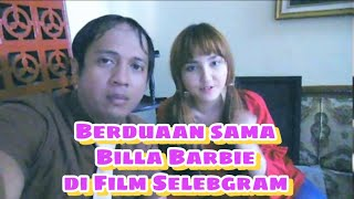 Berduaan sama Billa Barbie di Vlog Film Selebgram Day 4