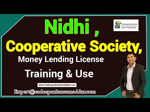 Nidhi, Cooperative Society, Money Lending License Training & Use CA.Deepankar Samaddar