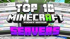 TOP 10 BEST MCPE SERVERS! - Minecraft PE (Pocket Edition, Xbox, Windows 10, PS4)