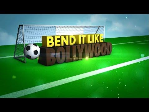 Bend it like Bollywood
