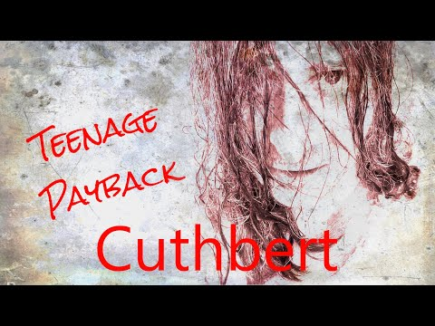 Cuthbert - Teenage Payback