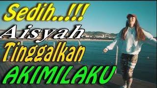 SEDIH!!! AISYAH TINGGALKAN AKIMILAKU ft  Shuffle Dance Musik DJ Paling Enak Banget!!