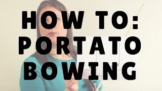 How to: Portato Bowing | Violin Lounge TV #247