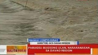 BT: Pabugsu-bugsong ulan, nararanasan sa Davao Region