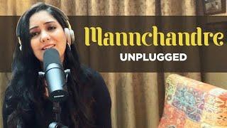 Mannchandre Unplugged | Harshdeep Kaur | AR Rahman