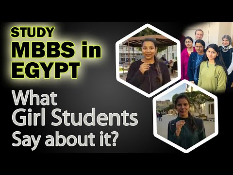 Study MBBS in Egypt. What Girl students say about their experience! | 9610764544 |