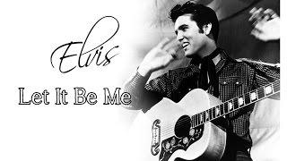 Elvis Presley - Let It Be Me (SUBTITULADA EN ESPAÑOL)