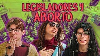 LEGISLADORES Y EL ABORTO - Pablo Agustín