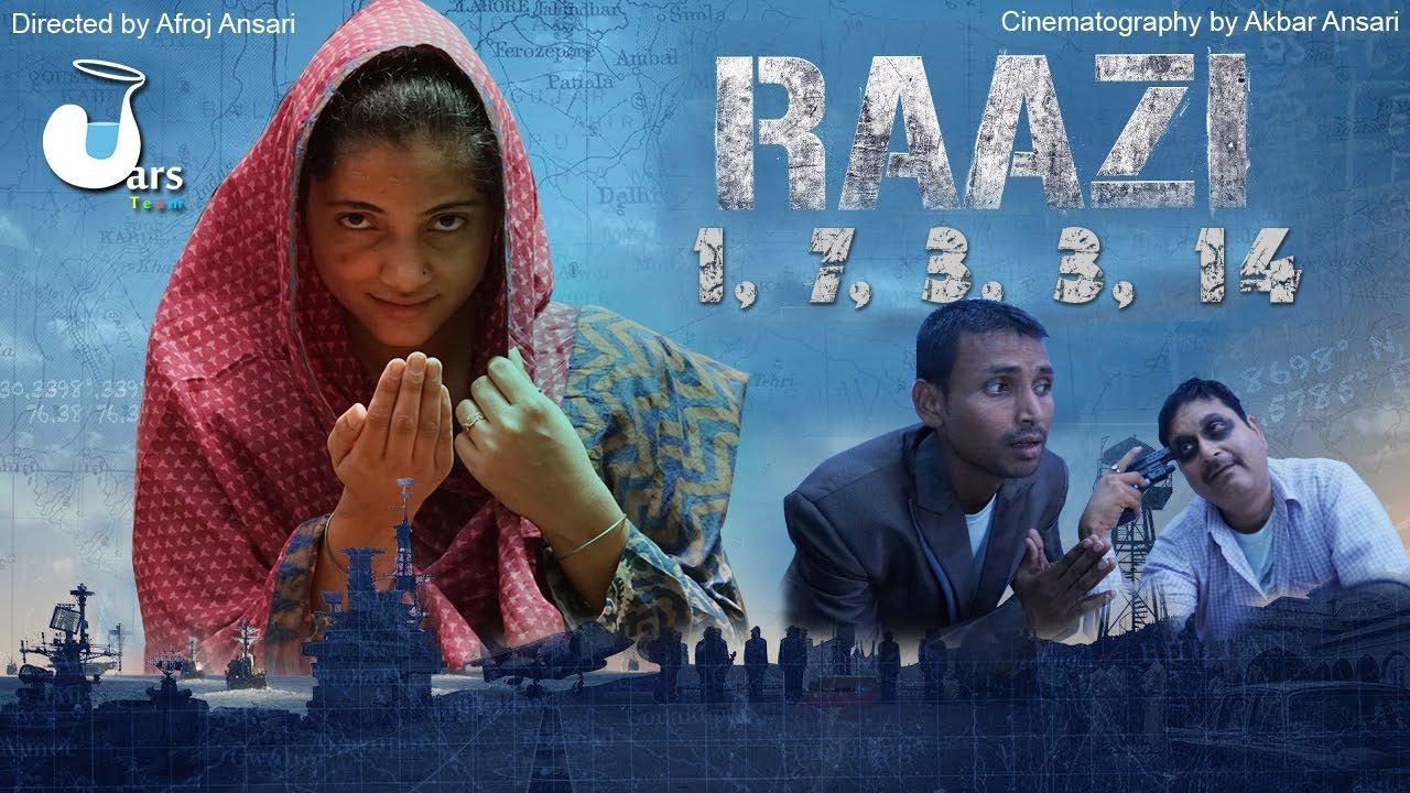 Raazi Full Movie Raazi 1 7 3 3 14 Raazi 2018 Comedy Version Jars Tram