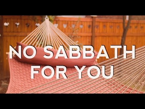 NO SABBATH IN CAPTIVITY/EXILE SERIES PART 1 ( UNDERSTANDING THE LAWS OF THE SABBATH)