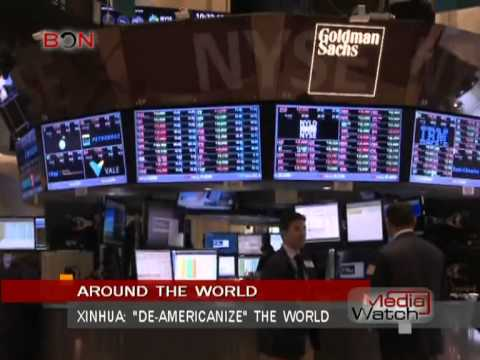 "Xinhua: ""de-Americanize"" the world- Media Watch - Oct.16th.,2013 - BONTV China"