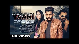 Yaari - Sameer Jangid Ft. Deep Gobindpuria | Royal Rai | New Punjabi Songs 2019 | Punjabi Songs 2019