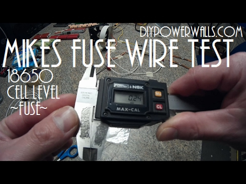 diy tesla powerwall ep17 mikes 18650 fuse wire test. Black Bedroom Furniture Sets. Home Design Ideas