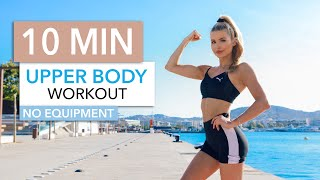 10 MIN UPPER BODY WORKOUT - for toned arms, chest & back muscles / No Equipment I Pamela Reif