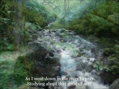 Down To The River To Pray (with lyrics)