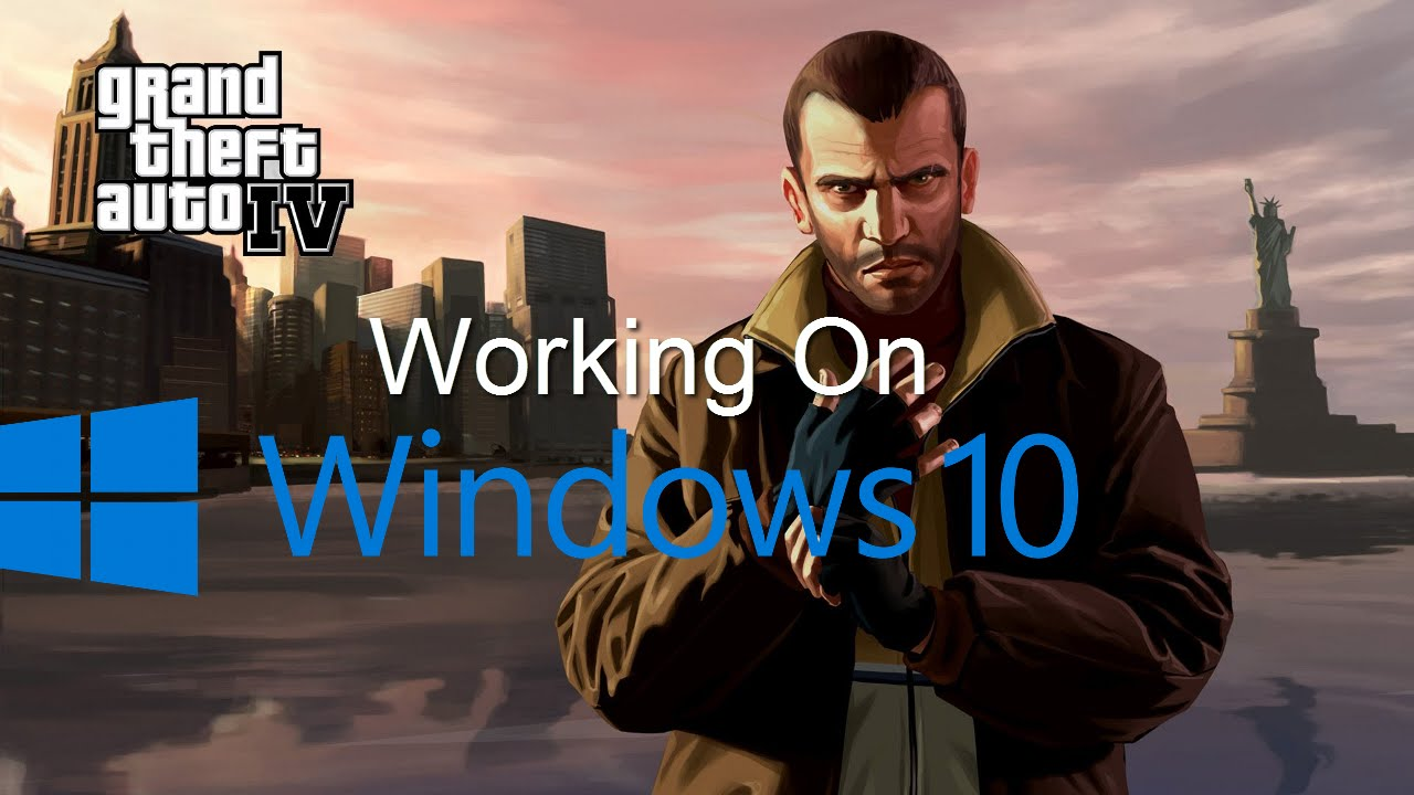 How to fix GTA IV on windows 10/8 1 (2016)