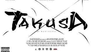 TAKUSA By Musikero (Official Music Video)