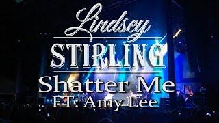 Lindsey Stirling- Shatter Me: Ft: Amy Lee- LIVE - Simpsonville SC