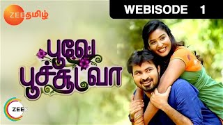 Poove Poochoodava - Indian Tamil Story - Episode 1 - Zee Tamil TV Serial - Webisode