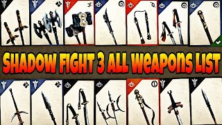 Shadow Fight 3 ALL WEAPONS!! Part 1