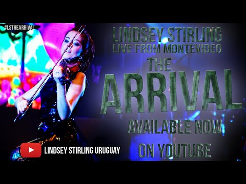 Lindsey Stirling Live From Montevideo: The Arrival [Full documentary]