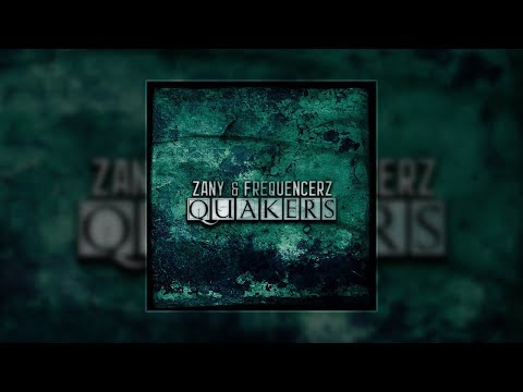 Zany & Frequencerz - Quakers (Original Mix)