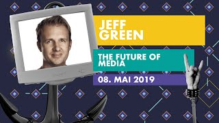 Jeff Green: The Future Of Media (Keynote) | OMR Festival 2019 - Hamburg, Germany | #OMR19
