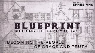 Blueprint: Building the Family of God