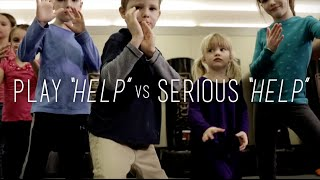 Big Lessons for Little People - PLAY HELP vs SERIOUS HELP
