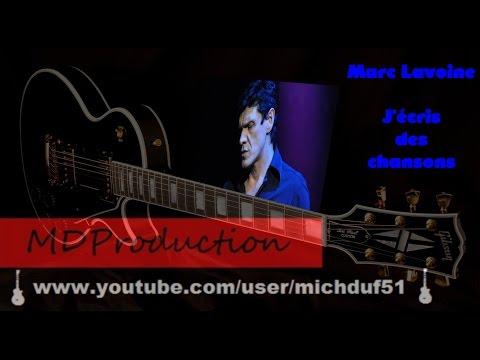 J Ecris Des Chansons Paroles Marc Lavoine Greatsong