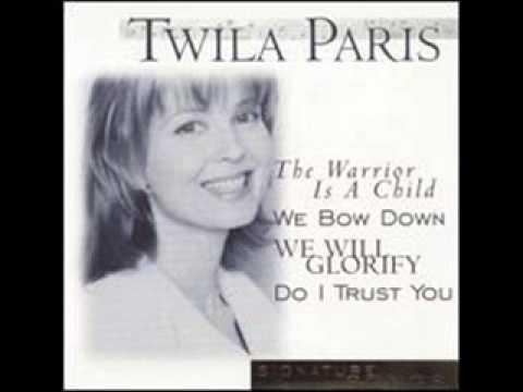 Twila Paris  -  The Warrior Is a Child