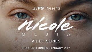 Nicole Mejia - Video Series Teaser