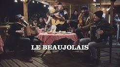 LA RUE KÉTANOU - Le Beaujolais (Clip officiel)