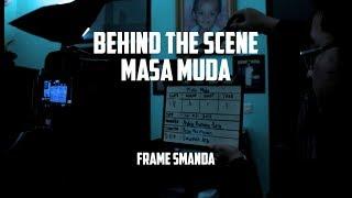 "Download lagu Behind The Scene "" Masa Muda """