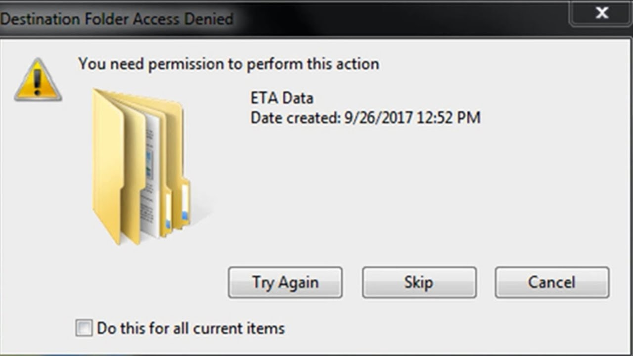 Destination Folder Access Denied,You need permission to perform this  action,Error copying files