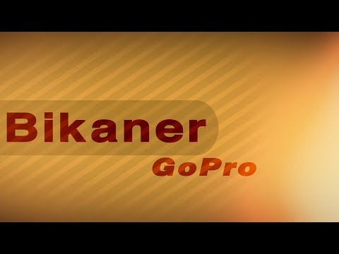Bikaner City Gopro