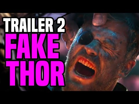 Avengers Infinity War Trailer 2 Fake Thor ( Theory )