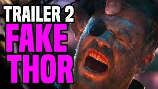 Avengers Infinity War Trailer 2 Fake Thor ( Theory )