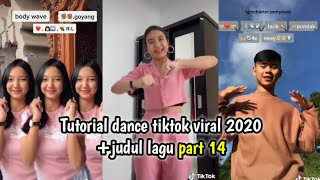 Download lagu Tutorial dance tiktok 2020 + judul lagu part 14