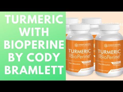 Turmeric With BioPerine By Cody Bramlett - Turmeric With BioPerine Review