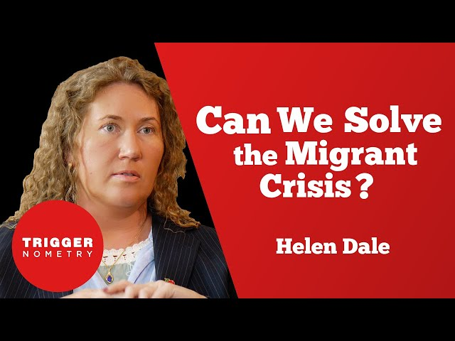 Can We Solve the Migrant Crisis? with Helen Dale